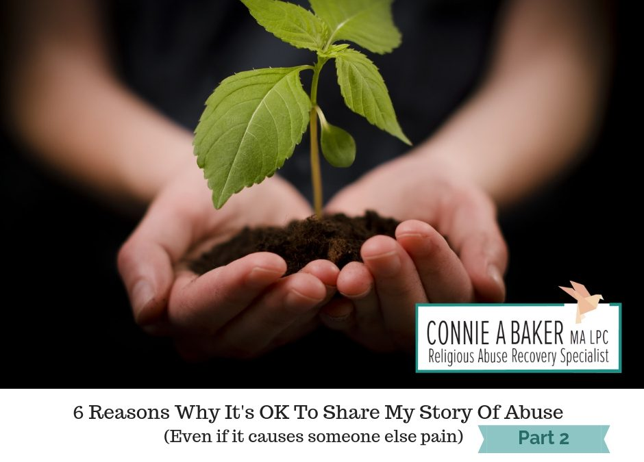 6 Reasons Why It's OK To Tell My Story Of Abuse (Even if it causes
